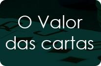 Quanto vale cada carta no Poker